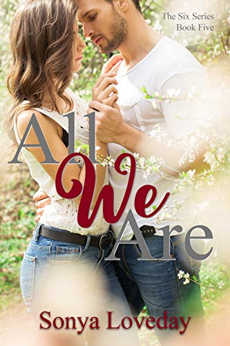 All We Are (The Six Series Book 5) (English Edition)