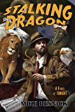 Stalking the Dragon (John Justin Mallory Mystery)