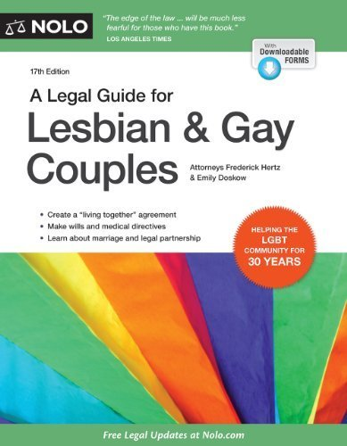 A Legal Guide for Lesbian & Gay Couples (Legal Guide for Lesbian and Gay Couples) 17th edition by Hertz, Frederick, Doskow, Emily (2014) Paperback