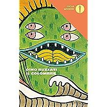 Il colombre: e altri cinquanta racconti (Oscar scrittori moderni Vol. 1235) (Italian Edition)