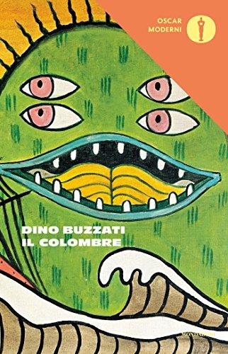 Il colombre: e altri cinquanta racconti (Oscar scrittori moderni Vol. 1235)