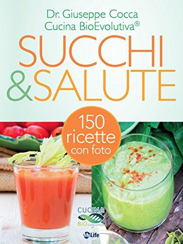 Succhi & Salute: L'utilizzo terapeutico degli estratti di frutta e verdura spiegati dal medico