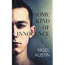 Some Kind Of Innocence (The Robin Gibson series Book 1)