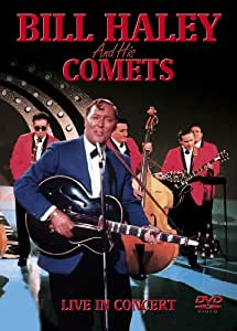 Bill Haley And His Comets - Live In Concert [DVD]