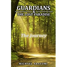 The Journey (Guardians, #1) (English Edition)