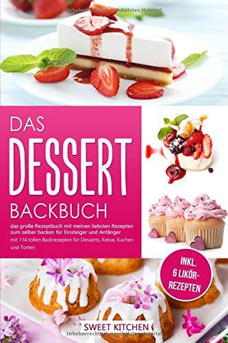Das Dessert...