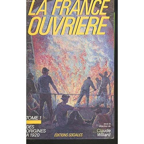 France ouvrière, tome 1