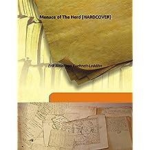 Menace of The Herd [Hardcover]
