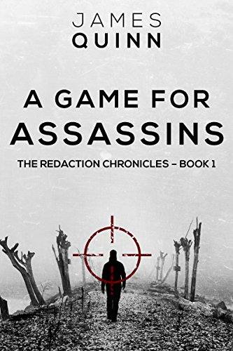A game for assassins the redaction chronicles book 1 ebook james a game for assassins the redaction chronicles book 1 by quinn james fandeluxe Image collections