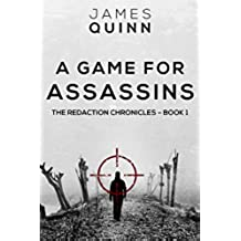 A Game for Assassins (The Redaction Chronicles Book 1) (English Edition)