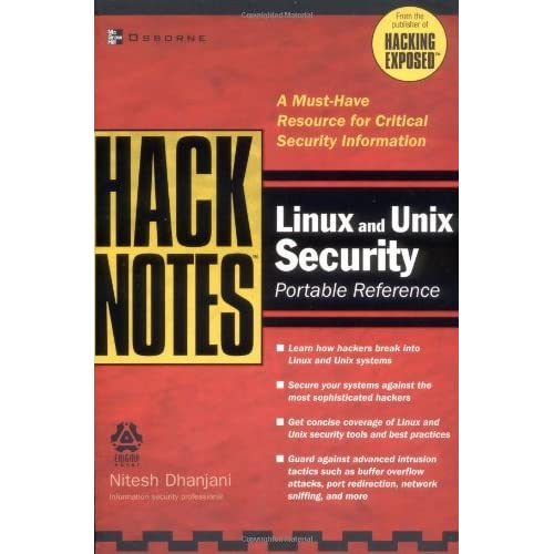 HackNotes Linux and Unix Security Portable Reference by Nitesh Dhanjani (1-Jul-2003) Paperback