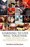 Learning to Live Well Together: Case Studies in Interfaith Diversity