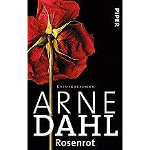Rosenrot: Kriminalroman (A-Team 5)