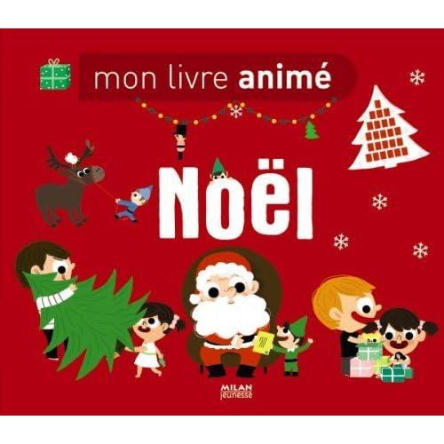Mon livre animé de Noël