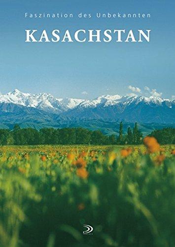 Kasachstan: Faszination des Unbekannten