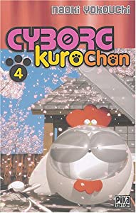 Cyborg Kurochan Edition simple Tome 4