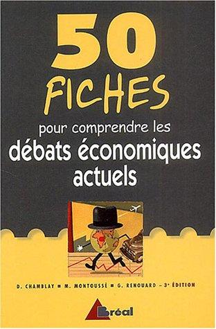 50 fiches pour comprendre les débats économiques actuels par Marc Montoussé
