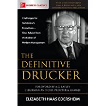 The Definitive Drucker: Challenges for Tomorrow's Executives--Final Advice from the Father of Modern Management (Business Books)