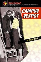 Campus Sexpot: A Memoir (Association of Writers and Writing Programs Award for Creative Nonfiction) by David Carkeet (2007-09-01)
