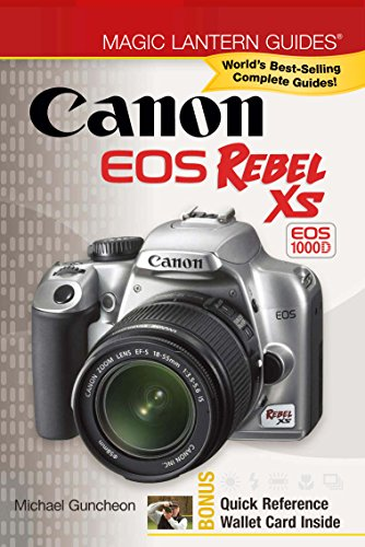 Magic Canon Lantern (Magic Lantern Guides®: Canon EOS Rebel XS EOS 1000D)