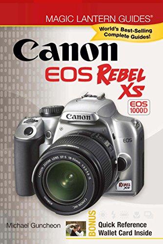 Magic Lantern Guides®: Canon EOS Rebel XS EOS 1000D (English Edition) -