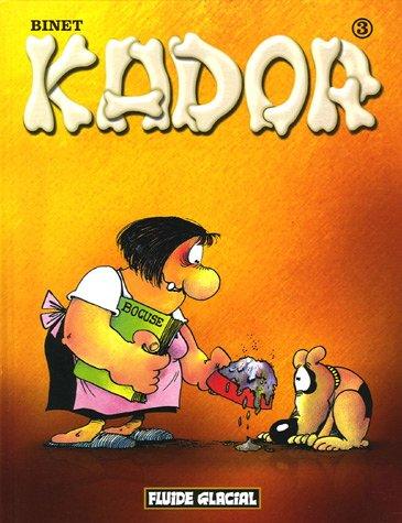 Kador, Tome 3 par Christian Binet