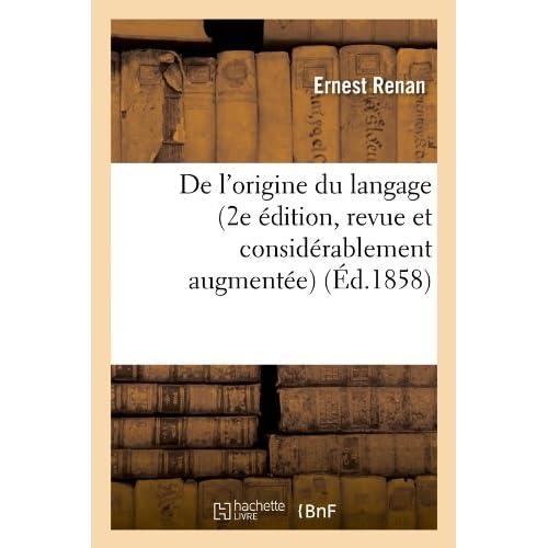 De l'origine du langage (2e édition, revue et considérablement augmentée) (Éd.1858)