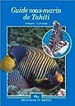 Guide sous-marin de Tahiti