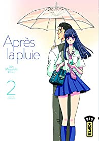 Après la pluie, tome 2 par Mayuzuki