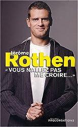 Jérôme Rothen :
