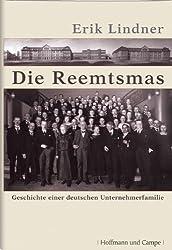 Die Reemtsmas: Geschichte einer deutschen Unternehmerfamilie (Biografien)