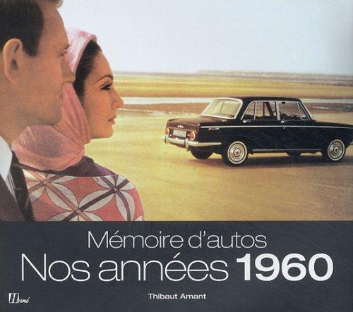 Mémoire d'autos : Nos années 1960