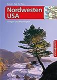Nordwesten USA - VISTA POINT Reiseführer Reisen Tag für Tag (Mit E-Magazin)