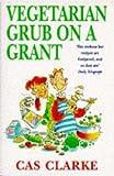Vegetarian Grub on a Grant