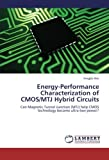 Energy-Performance Characterization of CMOS/MTJ Hybrid Circuits: Can Magnetic Tunnel Junction (MTJ) help CMOS technology