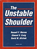 The Unstable Shoulder