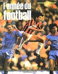 L'annee du football. 1988.