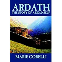 Ardath: The Story of a Dead Self by Marie Corelli, Fiction, Occult & Supernatural