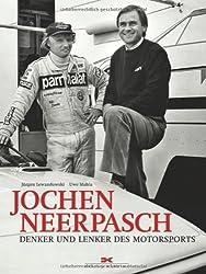 Jochen Neerpasch: Denker und Lenker des Motorsport