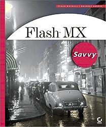 Flash MX Savvy