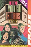 The Youth Chorus Book: 3