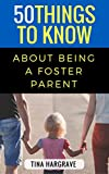 50 Things to Know About Being a Foster Parent