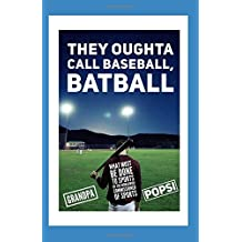 They Oughta Call Baseball, Batball: What Must Be Done To Sports By The Worldwide Commissioner of Sports