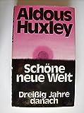 Schöne neue Welt. Dreißig Jahre danach - Aldous Huxley