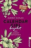 Calendar Girl - Begehrt: Juli/August/September (Calendar Girl Quartal 3)