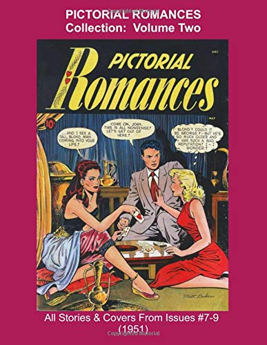 91 Matt (PICTORIAL ROMANCES Collection: Volume Two -- All Stories & Covers From Issues #7-9 (1951) (Golden Age Reprints by StarSpan, Band 91))