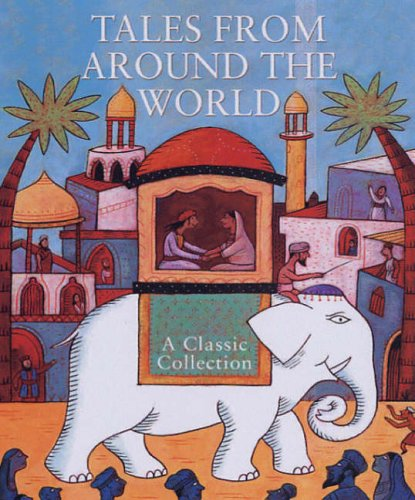 Tales from Around the World: A Classic Collection