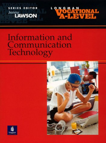Vocational A-level Information and Communication Technology (Longman Vocational A-level)