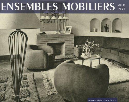 Ensembles mobiliers : Tome 11, 1951