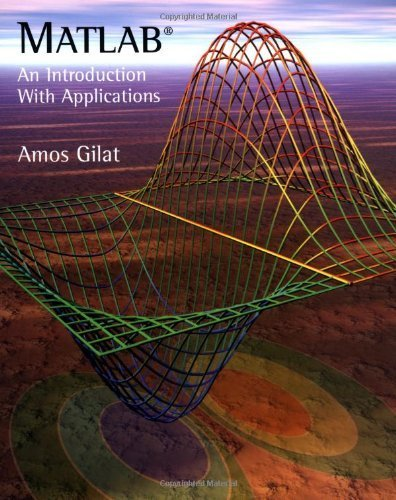 Portada del libro MATLAB: An Introduction with Applications by Amos Gilat (2003-02-28)